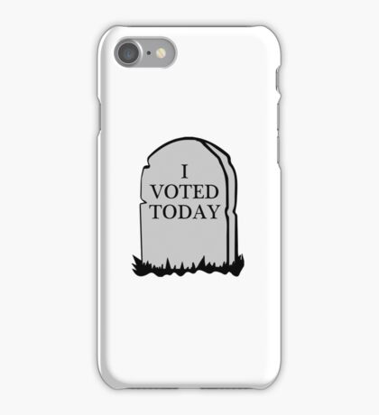 I Voted Today Spoof iPhone Case/Skin