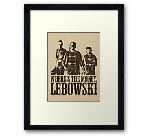 The Big Lebowski Nihilists Where's The Money Lebowski T-Shirt Framed Print