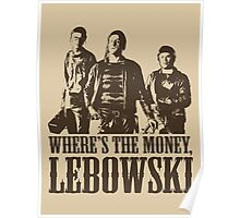 The Big Lebowski Nihilists Where's The Money Lebowski T-Shirt Poster