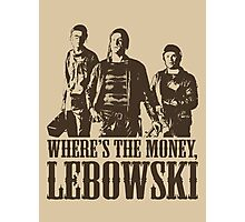 The Big Lebowski Nihilists Where's The Money Lebowski T-Shirt Photographic Print
