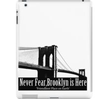 Brooklyn is Here  iPad Case/Skin