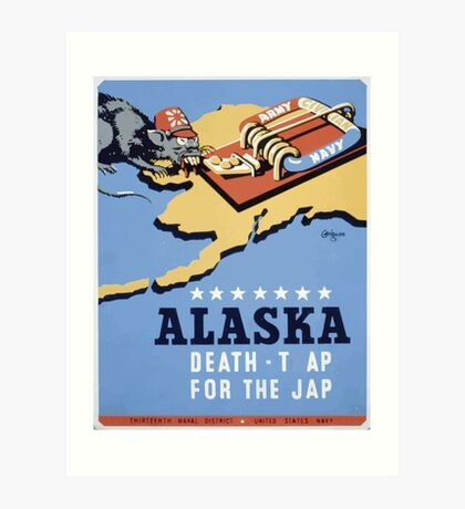 WPA United States Government Work Project Administration Poster 0258 Alaska Death Trap for the Jap Art Print
