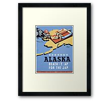 WPA United States Government Work Project Administration Poster 0258 Alaska Death Trap for the Jap Framed Print