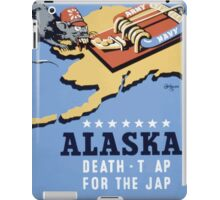WPA United States Government Work Project Administration Poster 0258 Alaska Death Trap for the Jap iPad Case/Skin