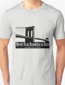 Brooklyn is Here  T-Shirt