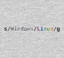 s/Windows/Linux/g Kids Clothes