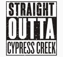Straight Outta Cypress Creek by RoufXis