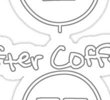 Before & After Coffee Sticker