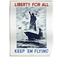 WPA United States Government Work Project Administration Poster 0392 Liberty for All Keep 'em Flying Poster