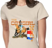 The Cowgirl Way Womens Fitted T-Shirt