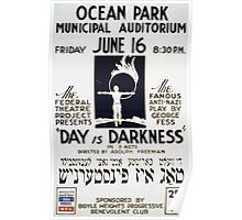 WPA United States Government Work Project Administration Poster 0347 Day is Darkness Ocean Park Municipal Auditorium Anti Nazi Poster