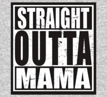 Straight Outta MAMA One Piece - Long Sleeve