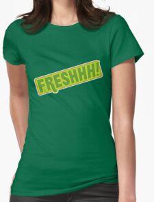 'FRESHHH!' Slogan T-shirt T-Shirt