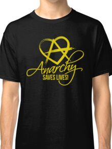 Anarchy Saves Lives Classic T-Shirt