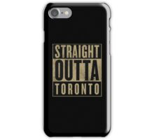 Straight Outta Toronto (OVO Edition) iPhone Case/Skin