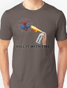 Kill it with Fire! T-Shirt
