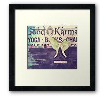 good karma Framed Print