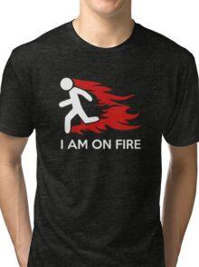 I Am On Fire Tri-blend T-Shirt