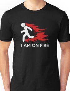 I Am On Fire Unisex T-Shirt