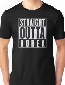 Straight Outta Korea! Unisex T-Shirt