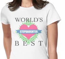World's Best Stepdaughter Womens Fitted T-Shirt