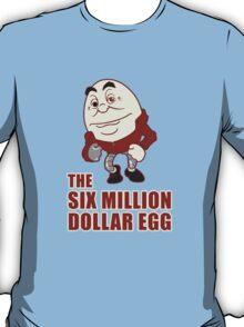 Gentlemen, We Can Rebuild Him T-Shirt