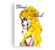 """Dead Is The New Black"" Canvas Print"