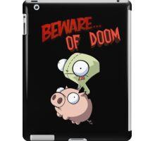 Gir Beware of DOOM iPad Case/Skin