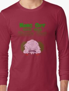 Hang out with your Krang out Long Sleeve T-Shirt