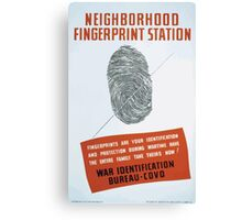 WPA United States Government Work Project Administration Poster 0334 Neighborhood Fingerprint Station War Identification Canvas Print