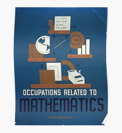 WPA United States Government Work Project Administration Poster 0311 Occupations Related to Mathematics Poster