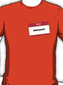 Hello, my name is.. T-Shirt