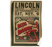 WPA United States Government Work Project Administration Poster 0773 Lincoln Theatre Dixie to Broadway Poster