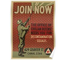 WPA United States Government Work Project Administration Poster 0863 Join Now The Office of Civilian Defense Needs You For Decontamination Squads Poster