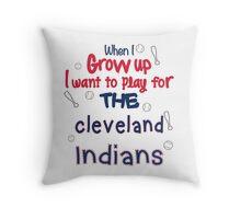 When I Grow Up... (Cleveland) Throw Pillow