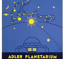 WPA United States Government Work Project Administration Poster 0164 The Drama of the Heavens Adler Planetarium Chicago Park District by wetdryvac