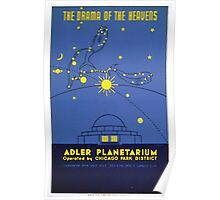 WPA United States Government Work Project Administration Poster 0164 The Drama of the Heavens Adler Planetarium Chicago Park District Poster