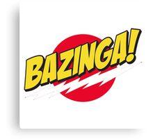 BIG BANG THEORY BAZINGA Canvas Print