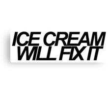 Ice Cream Will Fix It- Black Canvas Print