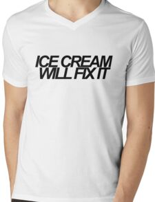 Ice Cream Will Fix It- Black Mens V-Neck T-Shirt