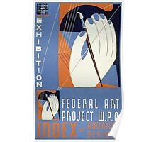 WPA United States Government Work Project Administration Poster 0179 Federal Art Project Exhibition Index of American Design Poster