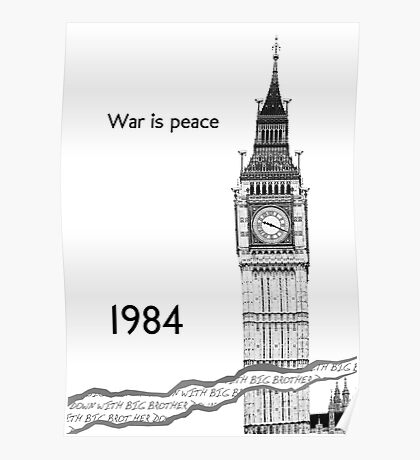 """George Orwell - 1984 - """"War is Peace"""" Poster"""