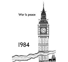 "George Orwell - 1984 - ""War is Peace"" Photographic Print"