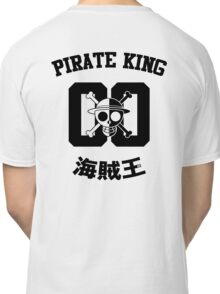 "One Piece Monkey D. Luffy ""Pirate King"" Shirt Black Version Classic T-Shirt"