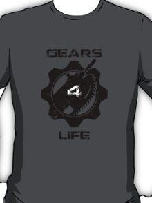 Gears 4 Life T-Shirt