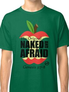 The Original Naked and Afraid Classic T-Shirt