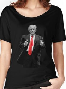 Donald Trump For President 2016 Thumbs Up Women's Relaxed Fit T-Shirt