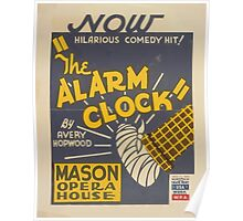 WPA United States Government Work Project Administration Poster 0448 The Alarm Clock Mason Opera House Avery Hopwood Poster
