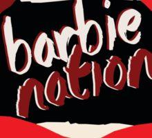 BARBIE NATION Sticker