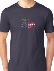 Trump is Triumph Unisex T-Shirt